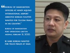 MANILA, Philippines—The Bureau of Immigration (BI) announced the arrest of a South Korean fugitive wanted in his country for telecom fraud who was intercepted last week at the Ninoy Aquino International Airport (NAIA). In a report to Immigration Commissioner Jaime Morente, Bureau of Immigration port operations division chief Grifton Medina identified the passenger as 31-year-old Jang Minki who was stopped at the NAIA 3 departure area last Feb. 13 as he attempted to board a flight to Osaka… Immigration Officer, Feb 13, Manila Philippines, Osaka Japan, International Airport, Division, Korean, Country, News