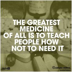 The greatest medicine...