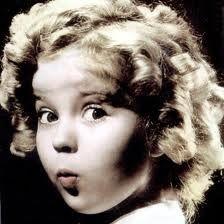 Shirley Temple - yeah, she was pretty cute.