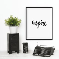 """Printable Art Inspirational Prints """"Inspire"""" Black and White Handwriting Style Typography Poster Home Decor Wall Instant Download Digital"""