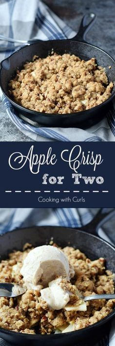 Warm and delicious Apple Crisp for Two served with a scoop of vanilla ice cream for the perfect sized dessert Mug Recipes, Apple Recipes, Sweet Recipes, Dessert Recipes, Cooking Recipes, Recipies, Easy Recipes, Cooking Hacks, Skillet Recipes