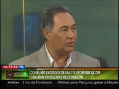 Médico Advierte Que La Sal, Azúcar Y Automedicación Aumentan Los Problemas Del Corazón #Video