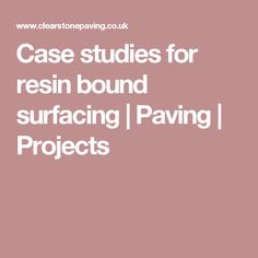 Case studies for resin bound surfacing | Paving | Projects