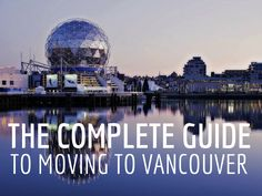 TopMoving.ca - Check out this guide before deciding on a move to Vancouver in British Columbia, Canada. #topmoving