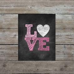 LOVE print, instant download, Valentine's Day printable, chalkboard art
