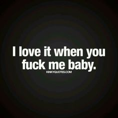 Freaky Quotes, Naughty Quotes, Kinky Quotes, Sex Quotes, Wife Quotes, Sexy Quotes For Him, Seductive Quotes, Soulmate Love Quotes, Flirty Quotes