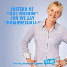 Yes! Homiesexuals! Perfect.