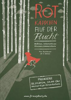 Poster design and illustration for the theater piece »Rotkäppchen auf der Flucht« (engl. »Little red riding hood on the run«) of Junges Theater Augsburg. Two real refugees tell the story of the fairy tale »Little red riding hood« of Gebrüder Grimm. While they are telling the story they have memories of their escape on the way to Europe.