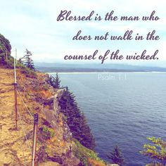 Blessed is the man who  does not walk in the counsel of the wicked. -Psalm 1:1 Visit and like my page: https://www.facebook.com/heavenboundblog4u?fref=ts
