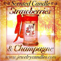 Strawberries & Champagne scented candle!  Get yours at www.jewelrycandles.com !