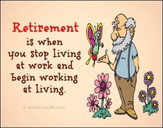 Funny Retirement Quotes and Sayings with Image Quotes and Sayings