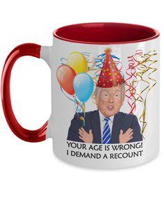 Funny Trump Birthday Mug for Her   Funny Trump Birthday Gift   Funny Wife Mom Best Friend Birthday Gift   Funny 60th Birthday Gifts, Special Birthday Gifts, Birthday Gift For Wife, Friend Birthday Gifts, 50th Birthday, Little Sister Birthday, Little Sister Gifts, Moms Best Friend, 50th Anniversary Gifts