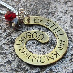 be still and know that i am god | Be Still and Know that I am God - hand stamped spiral necklace -Made ...