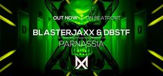 Release: Blasterjaxx & DBSTF - Parnassia [Maxximize] - HousePlanet