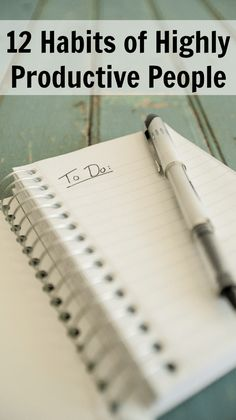 12 habits of highly productive people #productivity