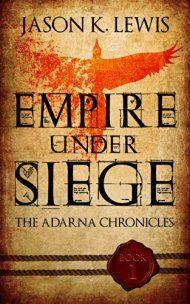 Empire Under Siege by Jason K. Lewis ebook deal