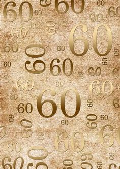 Natural Gold 60 Birthday A4 Backing Paper on Craftsuprint designed by Ann-marie Vaux - This backing paper could be used for so many of your paper projects. Ideal to mix and match with other items or to matt and layer with other shades. Please click the multi link option button for colourways in this design. - Now available for download!