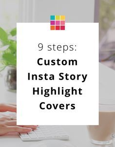 Tutorial: How to mak Tutorial: How to make beautiful custom Instagram Story covers. #instagram #instagramtips #instagramforbusiness #instagrammarketing #socialmedia #socialmediatips #business #businesstips #onlinemarketing #previewapp blogging tips for beginners blogging tips and tricks wordpress blogging tips lifestyle blogging tips blogging tips ideas blogging tips writing blogging tips blogger blogging tips group board photography blogging tips fashion blogging tips blogging...