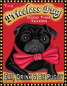 Priceless Pug Tavern - Eat, Drink,  Be Puggy by Krista Brooks available on Etsy