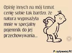 Tam mam opinie na swój temat Best Quotes, Funny Quotes, Christmas Tale, Motivational Quotes, Inspirational Quotes, Man Humor, Satire, Funny Texts, Haha