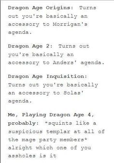"Lol. ""squints like a suspicious templar."" Dragon Age"