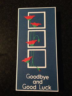 Prim poppy die goodbye and good luck card