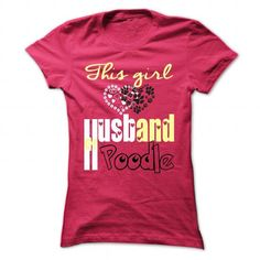 Husband and Poodle T-Shirts, Hoodies (19$ ==► Order Here!)