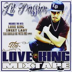 Lil Passion - The Love King Mixtape