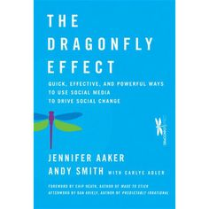 The Dragonfly Effect shows you how to tap social media and consumer psychological insights to achieve a single, concrete goal. Named for the only insect that is able to move in any direction when its four wings are working in concert, this book