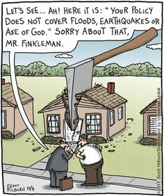 """While """"Acts of God"""" may have an impact on your #insurance, it is unlikely that """"Axe of God"""" have much of an influence."""