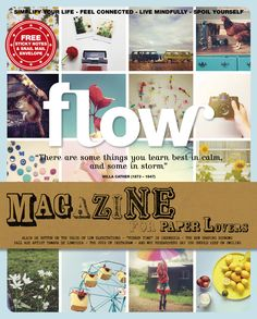 Flow is a magazine for paper lovers. We are all about positive psychology, crafting, mindfulness, and not being perfect. Flow helps readers to reflect in various ways on their busy yet happy lives. Milk Magazine, Magazine Art, Magazine Covers, Spoil Yourself, Positive Psychology, Sticky Notes, How I Feel, Retail Therapy, Book Design
