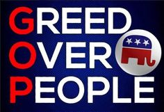 Greed over everything! Republican Party, Gop Party, Right Wing, Thats The Way, Greed, Wisdom, Humor, Sayings, Words