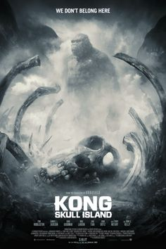 Kong: Skull Island – Official Movie Site | In Theaters March 10, 2017
