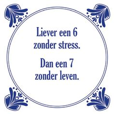 Favorite Quotes, Best Quotes, Funny Quotes, Words Quotes, Wise Words, Sayings, Happy Quotes, Life Quotes, Dutch Quotes