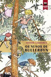 Os nenos de Bullerbyn / Astrid Lindgren (2015)