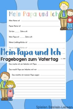 Mein Papa und Ich: Fragebogen zum Vatertag Super sweet reminder: My dad and I questionnaire for Father's Day. Simply print it out and have it filled out by the children or filled out with their answers for them.