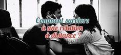 Comment survivre à une relation à distance ?