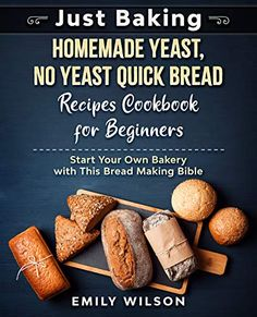 FREE on Kindle until Sept 27th. Discover the passion of flavorful homemade bread and bake some of the best loaves!