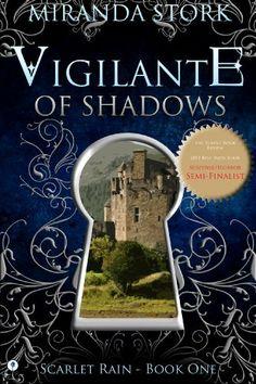 Vigilante Of Shadows (Scarlet Rain Series, Book 1) by Miranda Stork, http://www.amazon.com/dp/B00AFHIO06/ref=cm_sw_r_pi_dp_qPZQtb0JYMQ5D