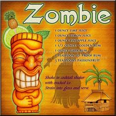 Zombie mixed drink recipe  (one of many versions)