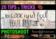 Top 20 Photoshoot Tips + Tricks! How to look and feel your best the day of.
