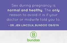 Should you avoid sex during pregnancy? Dr. Jen has your answer.