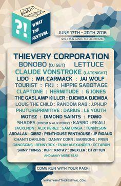 What The Festival Drops 2016 Lineup Announcement! What The Festival #oregon