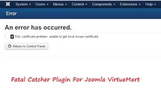 Check out Fatal Catcher Plugin For Joomla VirtueMart and also working, installation process, compatibility and also download from here.
