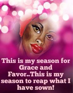 This is my season for Grace and Favor