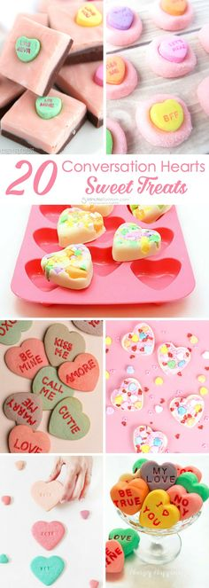 20 Conversation Hearts Sweet Treats for Valentine's Day
