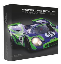 Porsche 917-021: the fabulous story