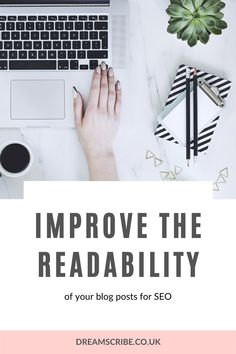 Want to reduce your blog's bounce rate, increase your page-views and boost your overall SEO score? Improve your blog post readability. #writingtips #writing #blogreadability #blogseo #seotips #blogseotips #seoforblogs #bloggingtips #blogging #bloggers #improvereadability #blogpostseo