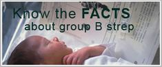 Best, most researched and unbiased article on Group B strep EVER. Must read. http://www.healthychild.com/treating-group-b-strep-are-antibiotics-necessary/