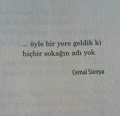 Cemal Süreya Book Works, Lost In Translation, Life Quotes To Live By, Poetry Books, Thing 1, Love Poems, Some Words, Book Quotes, English Quotes